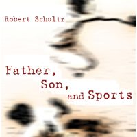 Father, Son, and Sports cover